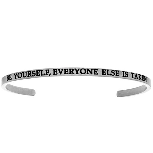 "Intuitions Stainless Steel ""BE YOURSELF, EVERYONE ELSE IS TAKEN"" Cuff Bracelet"